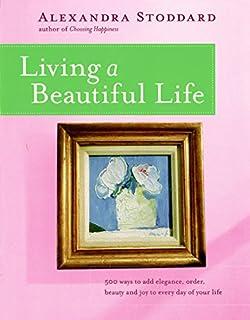 Living a Beautiful Life