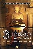 Budismo sin creencias : guía...