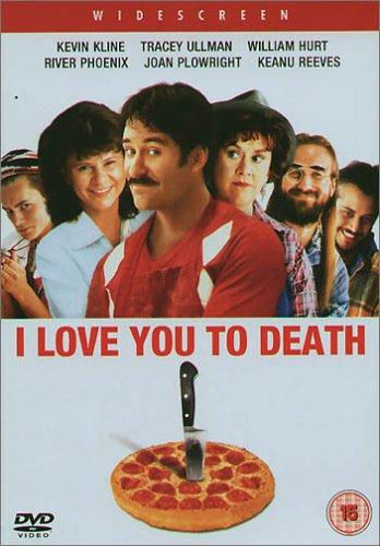 I Love You to Death [Reino Unido] [DVD]