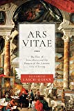 Ars Vitae: The Fate of Inwardness and the Return of the Ancient Arts of Living (English Edition)