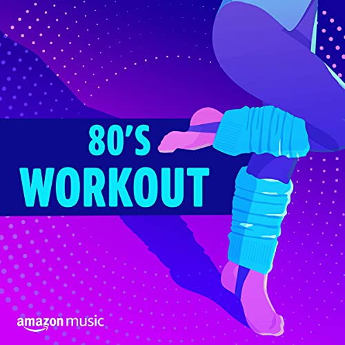80\'s Workout