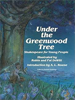 Under the Greenwood Tree: Shakespeare for Young People