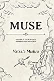Muse : Hidden in your hearts, Expressed in my words (English Edition)