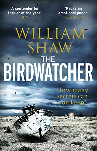 Front cover for the book The Birdwatcher by William Shaw