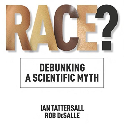 Race?: Debunking a Scientific Myth Titelbild