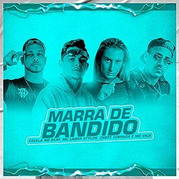 Marra de Bandido (feat. MC VICA) (Brega Funk)