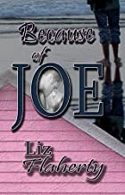 Because of Joe