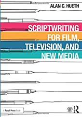 Scriptwriting for Film, Television and New Media from Focal Press