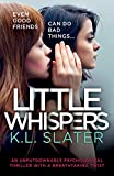 Little Whispers: An unputdownable psychological thriller with a breathtaking twist