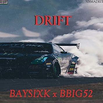 Drift (feat. Bbig52)