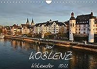 Der Koblenz Kalender (Wandkalender 2022 DIN A4 quer): Stadt mit Flair an Rhein und Mosel (Monatskalender, 14 Seiten )