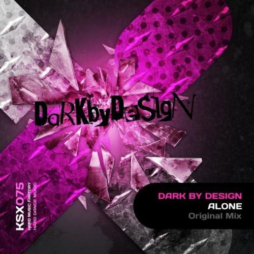 Dark By Design
