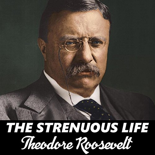 The Strenuous Life audiobook cover art