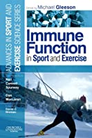 Immune Function in Sport and Exercise: Advances in Sport and Exercise Science Series, 1e