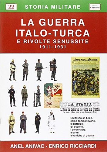 La guerra italo-turca e le rivolte senussite (1911-1931)