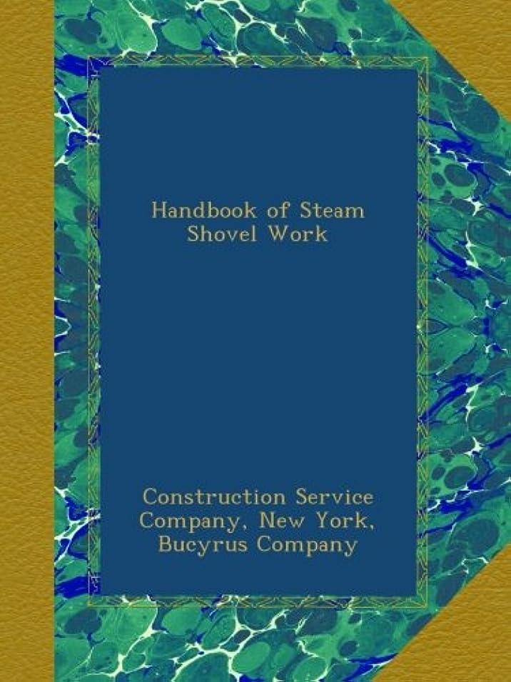 事前にガードコンドームHandbook of Steam Shovel Work