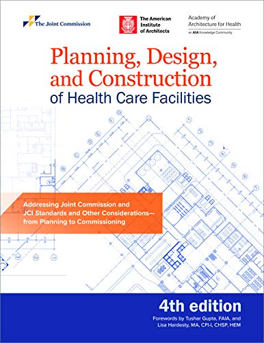 Compare Textbook Prices for Planning, Design, and Construction of Health Care Facilities,  Soft Cover 4 Edition ISBN 9781635851113 by Joint Commission Resources,Carolyn Schierhorn