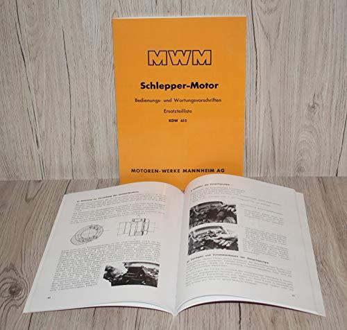 MWM Betriebsanleitung Bedienungsanleitung Ersatzteilliste Ersatzteilkatalog KDW 615 Einzylinder