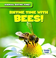 Rhyme Time With Bees! (Animal Rhyme Time!)