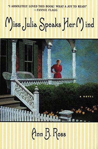 Ebook Miss Julia Speaks Her Mind Miss Julia 1 By Ann B Ross