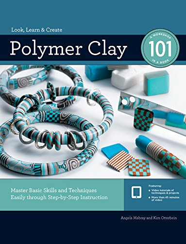 Compare Textbook Prices for Polymer Clay 101: Master Basic Skills and Techniques Easily through Step-by-Step Instruction Reprint Edition ISBN 9781589239555 by Mabray, Angela,Otterbein, Kim