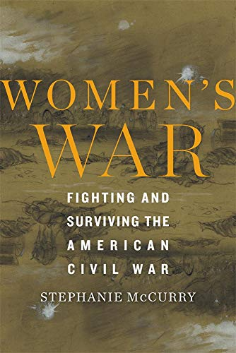 Image of Women's War: Fighting and Surviving the American Civil War