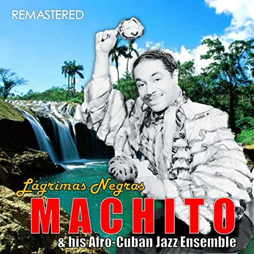 Machito & Afro-Cuban Orchestra