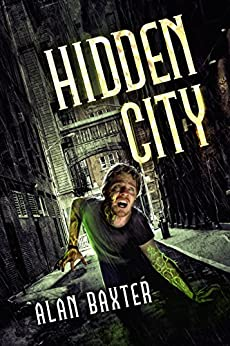 Hidden City by [Alan Baxter]
