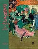 Paris 1900 - La ville spectacle