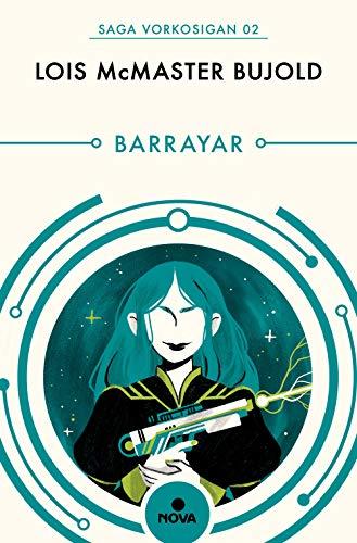 Barrayar (Las aventuras de Miles Vorkosigan 2)