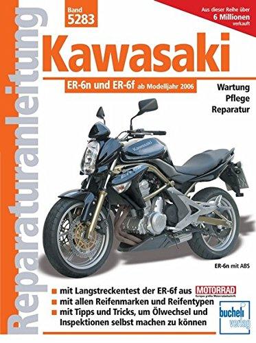 Kawasaki ER-6n ab Modelljahr 2005 (Reparaturanleitungen)