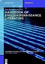 Handbook of English Renaissance Literature (Handbooks of English and American Studies 10)
