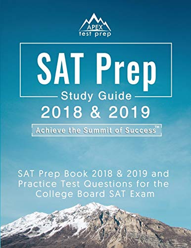SAT Prep 2018 & 2019: SAT Prep Book 2018 & 2019 and Practice Test Questions...