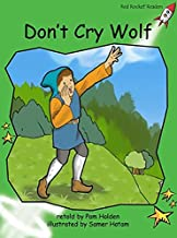 Don't Cry Wolf (Red Rocket Readers: Early Level 4: Green)