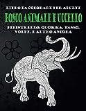 Bosco Animale e Uccello - Libro da colorare per adulti - Pipistrello, Quokka, Tasso, Volpe, e altro ancora