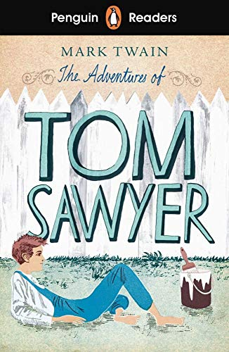 The Adventures of Tom Sawyer: Lektüre + Audio-Online