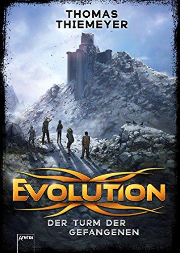 Evolution (2). Der Turm der Gefangenen (Evolution-Trilogie)