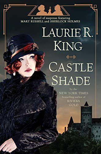 Castle Shade A novel of suspense featuring Mary Russell and Sherlock Holmes product image