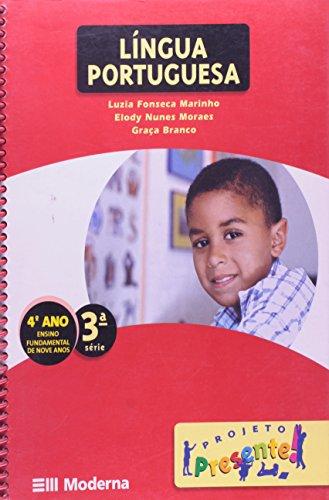 Projeto Presente. Língua Portuguesa. 4º Ano - 3ª Série