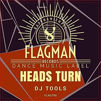 Heads Turn Dj Tools