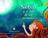 NEBAI Y EL CIELO DE LOS ANIMALES