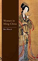 Women in Ming China (Asian Voices)