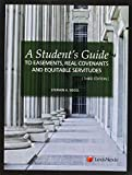 A Student's Guide to Easements, Real Covenants and Equitable...