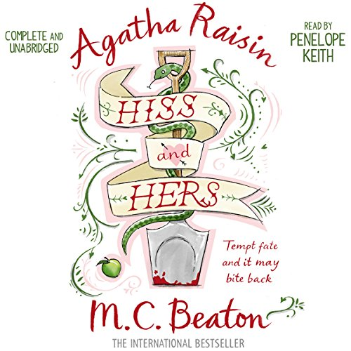 Agatha Raisin: Hiss and Hers audiobook cover art