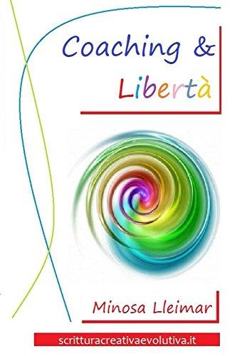 Coaching & Libertà (Italian Edition)