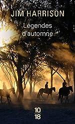 Légendes d'automne - Nouvelle traduction de Jim HARRISON