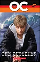 The OC - The Outsider (Scholastic Elt Readers)