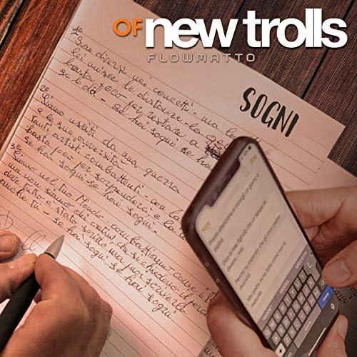 Of New Trolls feat. Flowmatto