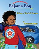 Pajama Boy: Pj Boy vs The Evil Vacuum (The Bedtime Adventures of Pajama Boy) (English Edition)