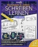 Buchstaben und Zahlen schreiben lernen ab 5 Jahren: Mein großes Weltraum-ABC + Das Zahlen-Universum von 1-10 mit Planeten. Der Übungsblock mit 230 Seiten....